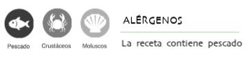 Alérgenos: la receta contiene pescado