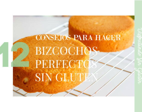 como hacer bizcochos perfectos sin gluten