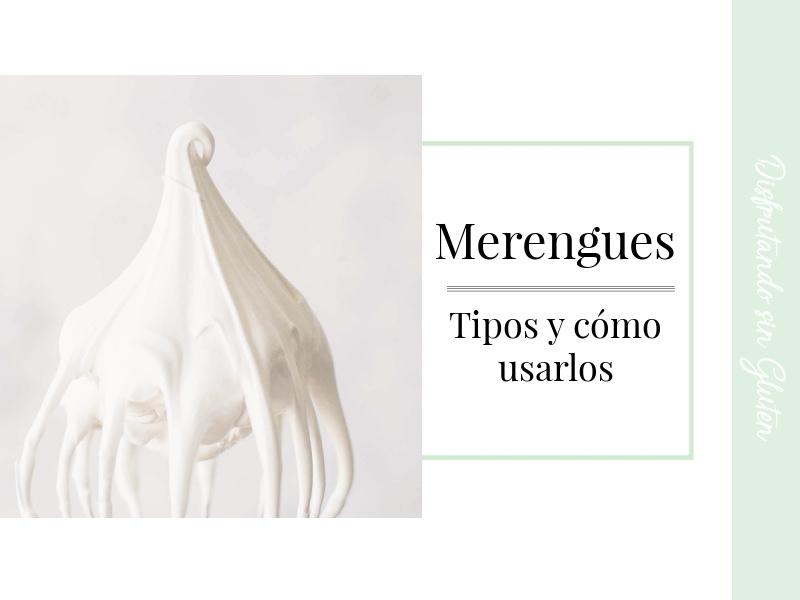 Merengues: tipos y usos